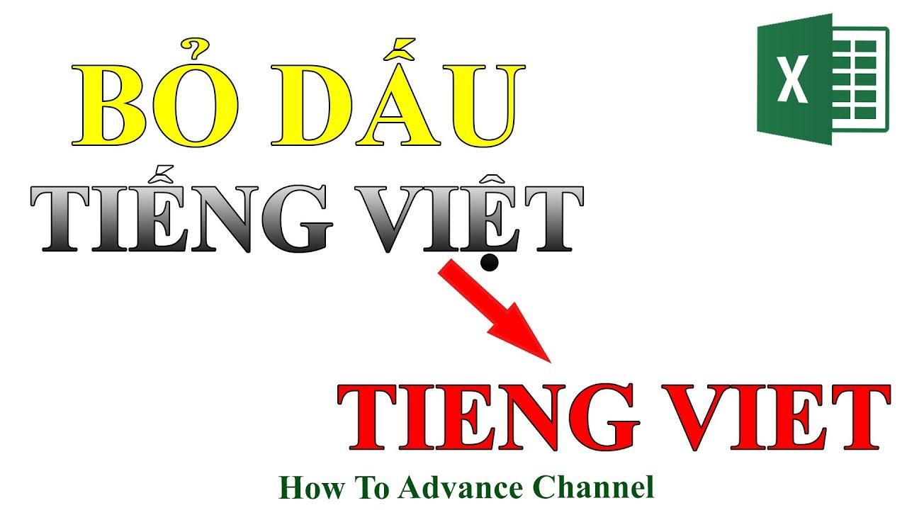 Cách Bỏ Dấu Tiếng Việt Trong Excel Word