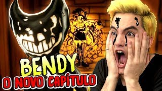 AGORA EU ACABO COM O BENDY - BENDY AND THE INK MACHINE #05