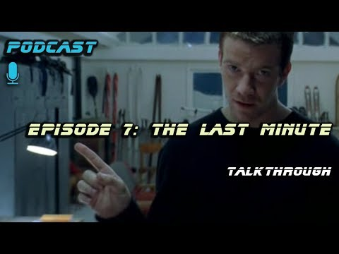 Episode 7: The Last Minute (2001)