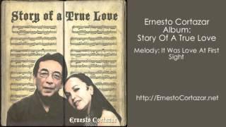 Video It Was Love At First Sight - Ernesto Cortazar download MP3, 3GP, MP4, WEBM, AVI, FLV Agustus 2018
