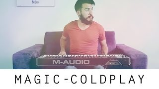 Coldplay - Magic (Cover by @LucasElMostacho)