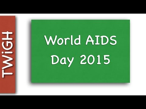 HIV - World AIDS Day 2015