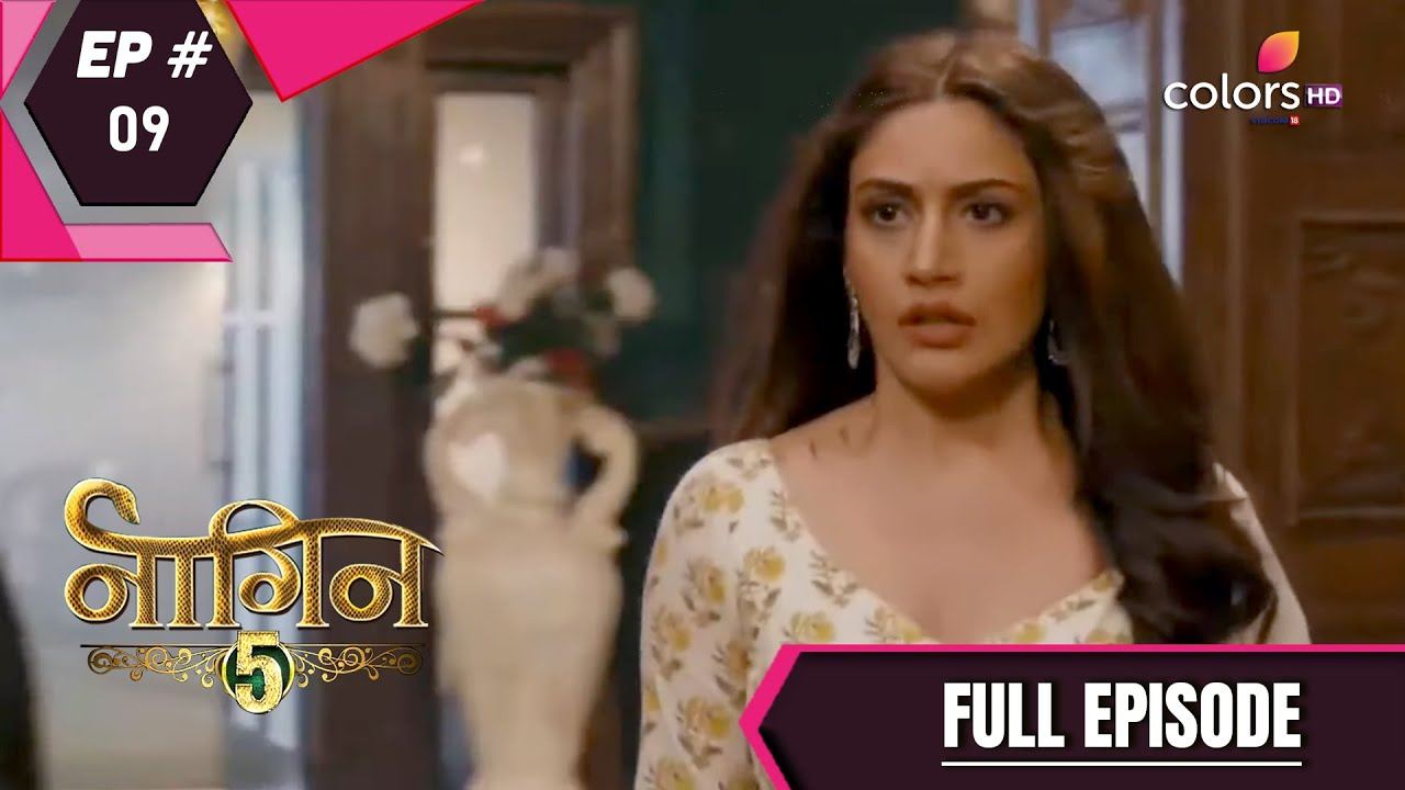 Download Naagin 5 | Full Episode 9 | With English Subtitles
