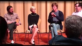 Manchester by the Sea Q&A Casey Affleck, Michelle Williams, Lucas Hedges, Kenneth Lonergan