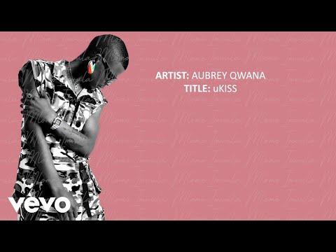 aubrey-qwana---ukiss-(official-lyric-video)