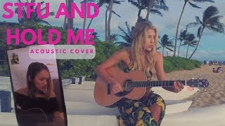 STFU & Hold Me - Liz Huett (Chantelle Paige Acoustic Cover with Fender)