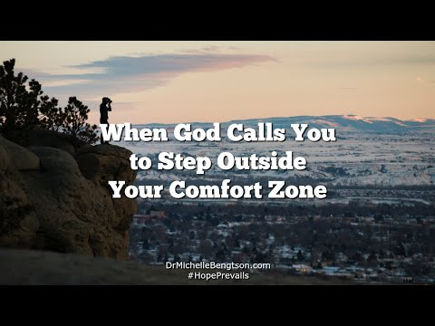 When God Calls You To Step Outside Your Comfort Zone