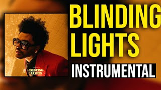 The Weeknd - Blinding Lights (Instrumental) [BEST ON YOUTUBE]