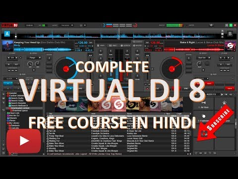 VIRTUAL DJ 8 FREE COURSE IN HINDI --(PART 1)--INTERFACE AND HOW TO DOWNLOAD.