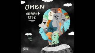 Omen - Elephant Eyes (Full Album)