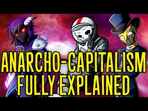 AnarchoCapitalism: The Ultimate Guide