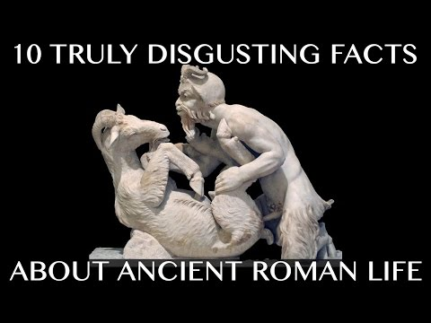 10 Truly Disgusting Facts About Ancient Roman Life
