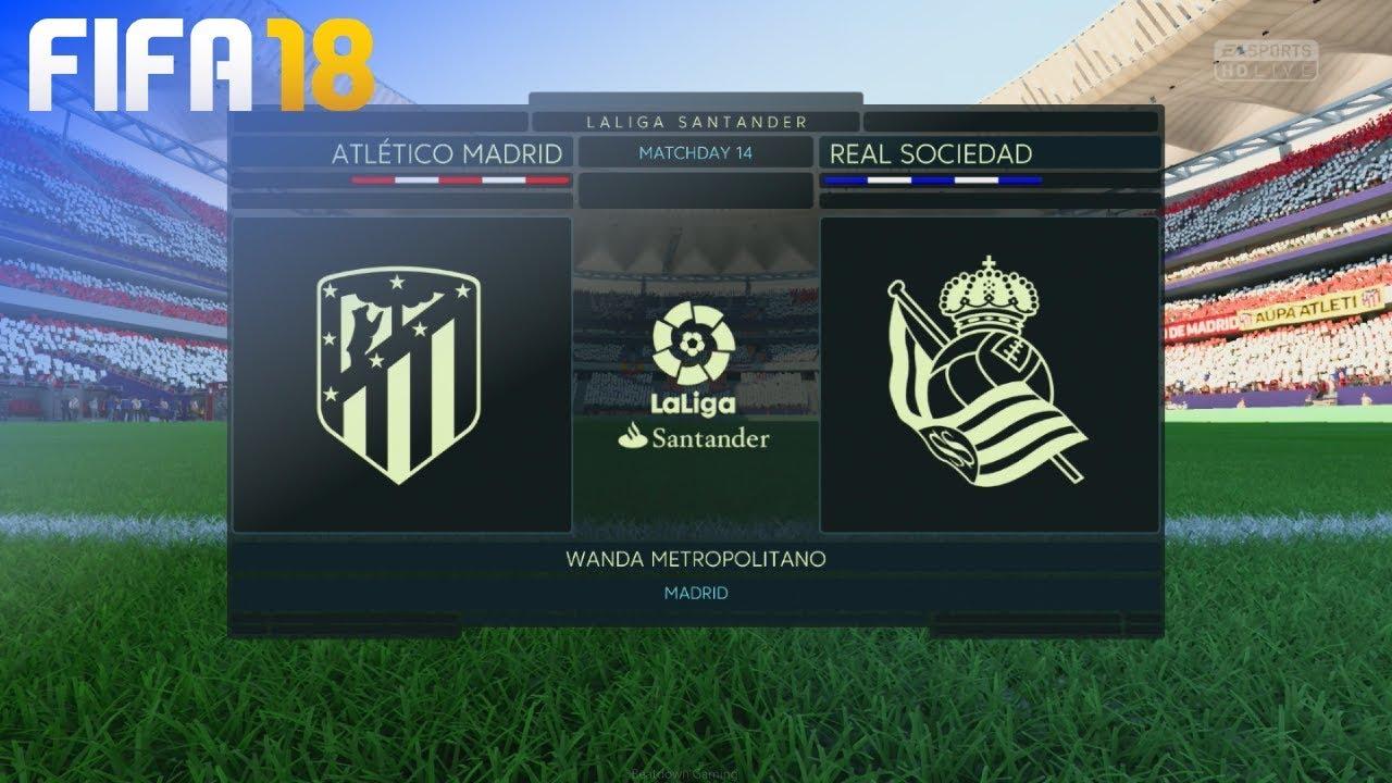 Fifa 18 Atletico Madrid Vs Real Sociedad Wanda Metropolitano