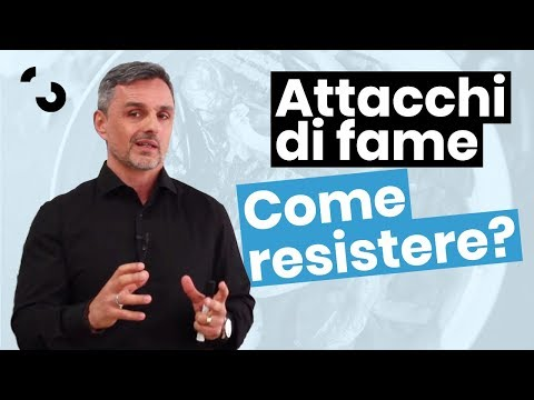 Come resistere agli attacchi di fame | Filippo Ongaro