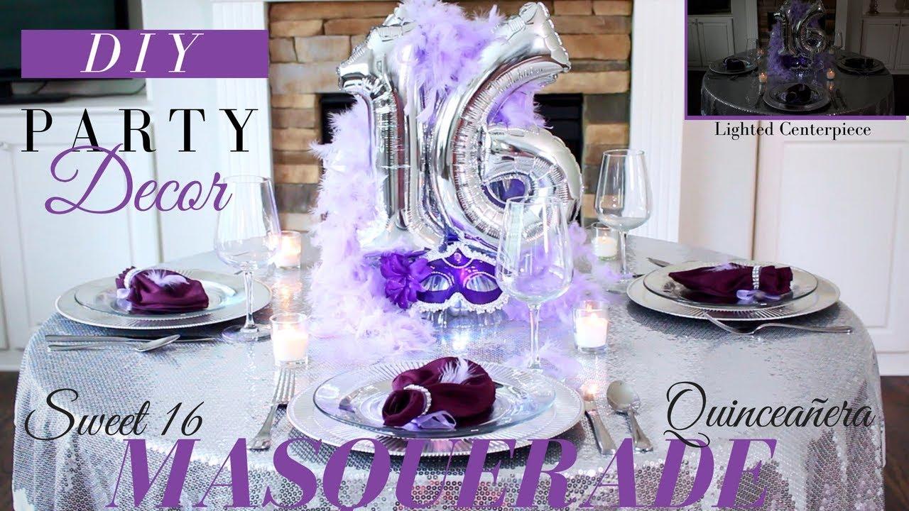 Sweet 16 Decoration Ideas Masquerade Party Ideas Youtube