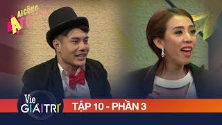 Chị Mười Ba Thu Trang hẹn hò với thánh livestream Dương Lâm | #10 Phần 3 - AI CŨNG BẬT CƯỜI