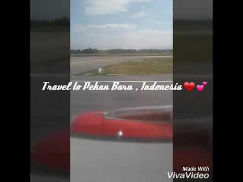 Travel Pekan Baru , Indonesia .