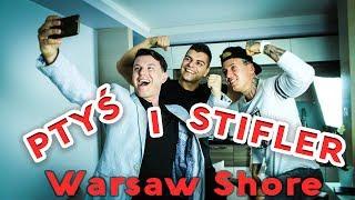 Warsaw Shore: Ptyś i Stifler bez ogródek - '15 cm Konrada' odc. 7