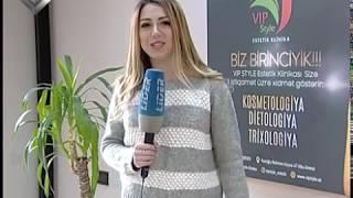 VİP estetik klinikası. Lider maqazin 2.03.2019