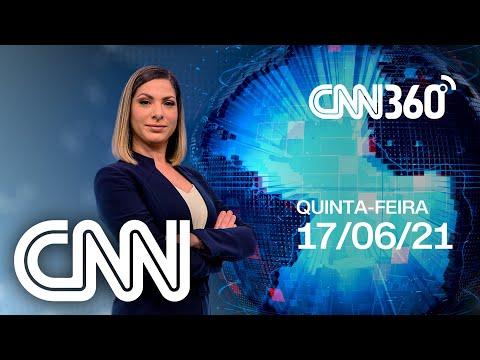 CNN 360 - 17/06/2021
