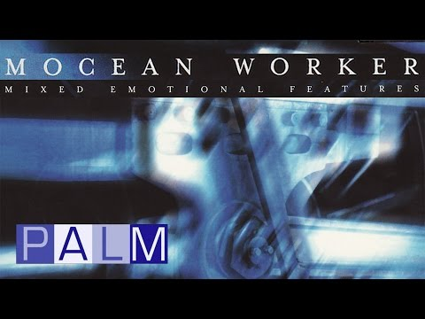 Mocean Worker: Mixed Emotional Features [Full Album]