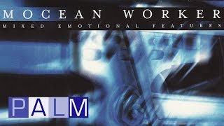 Mocean Worker: Mixed Emotional Features [Full Album]