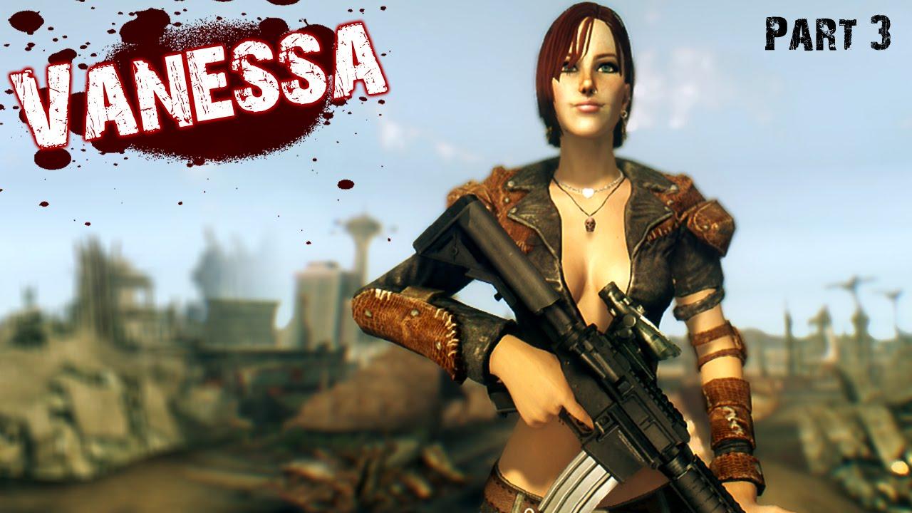 New Vegas Mods Vanessa Part 3 Youtube