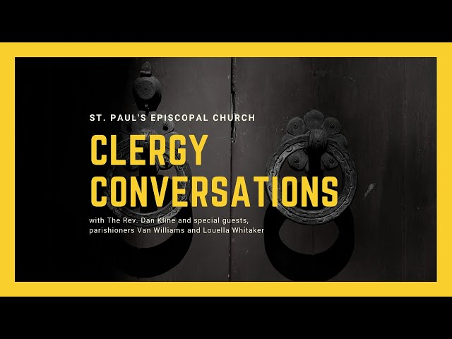 Clergy Conversations with Van Williams and Louella Whitaker