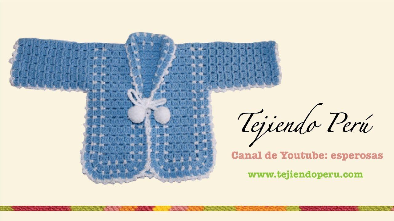 Rop n o chaqueta para beb en crochet parte 1 tejiendo per youtube - Tejer chaqueta bebe 6 meses ...