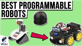 10 Best Programmable Robots 2021