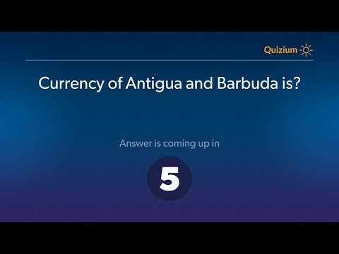 Currency of Antigua and Barbuda is?   Countries and Currencies Quiz