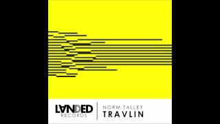 Travlin - Norm Talley - Original Mix (128Kbps CLIP)