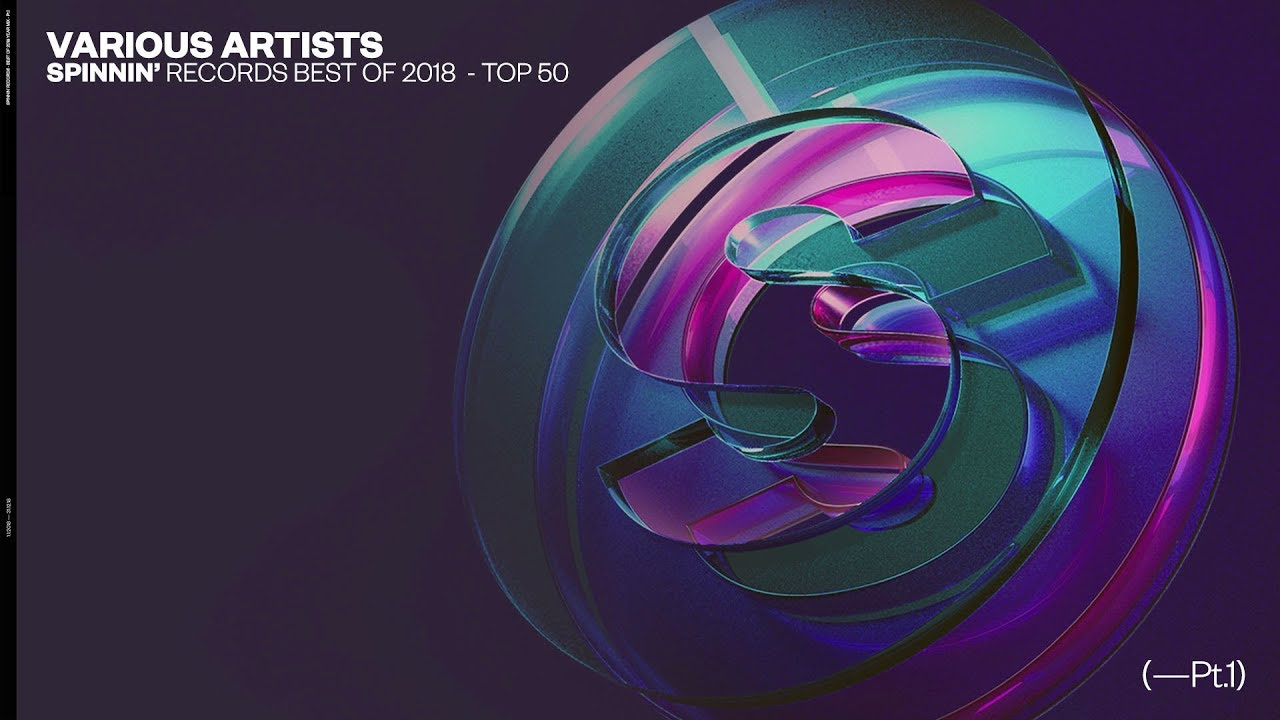 Spinnin' Records - Best Of 2018 Year Mix