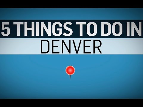 5 Things to do in Denver | Travel + Leisure