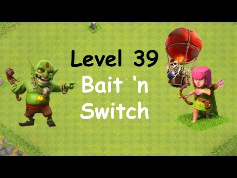 Clash Of Clans - Single Player Campaign Walkthrough - Level 39 - Bait N Switch