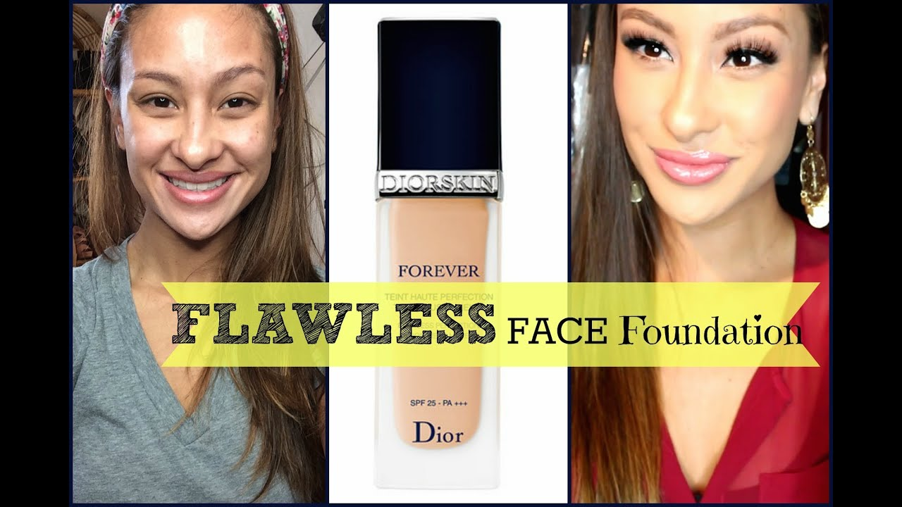 FAVE FOUNDATION!! FULL Review/Demo: DIOR Forever Flawless Foundation ...
