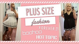 Boohoo, Forever21, Hottopic   Plus Size Fashion Try On