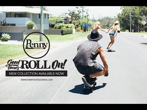 Penny Skateboards: The Good Times Roll On!
