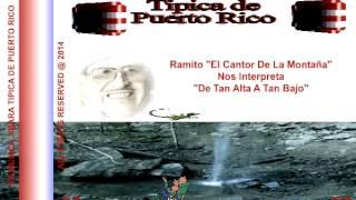"""Ramito """"De Tan Alto A Tan Bajo"""""""