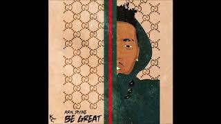 Video Arik Divine - Be Great (Prod. by Kameronchristian) download MP3, 3GP, MP4, WEBM, AVI, FLV September 2018