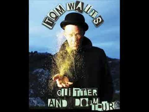 9. Tom Waits - November (Live, Atlanta 2008)