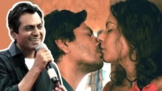 Nawazuddin Siddiqui Reaction On KISSING Scene In Babumoshai Bandookbaaz
