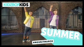 KIDZ BOP Kids - Summer (#MoveItMarch)