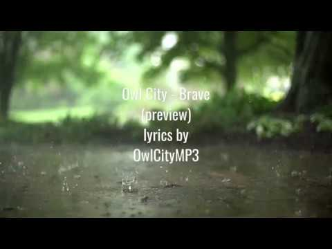 Owl City - Brave (preview) (cover from Nichole Nordeman) Lyrics [Full HD]