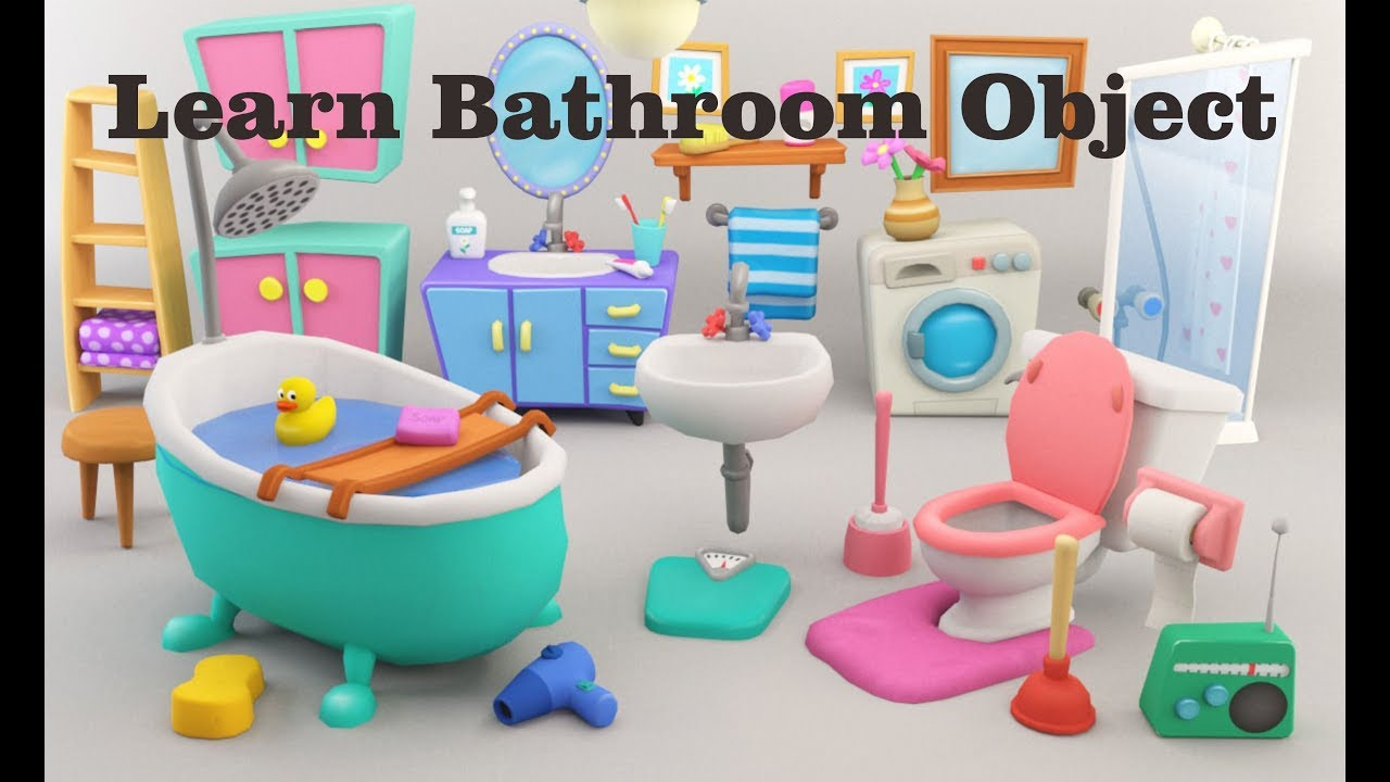 Kids Learn Bathroom Objects Name Learning Video For Children
