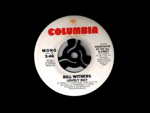 Bill Withers - Lovely Day [Original Version]