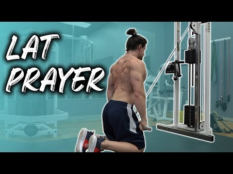Lat Prayer BEST isolation exercise for lats