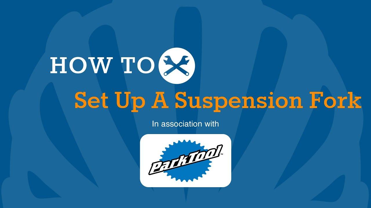 How To Set Up Front Suspension Forks