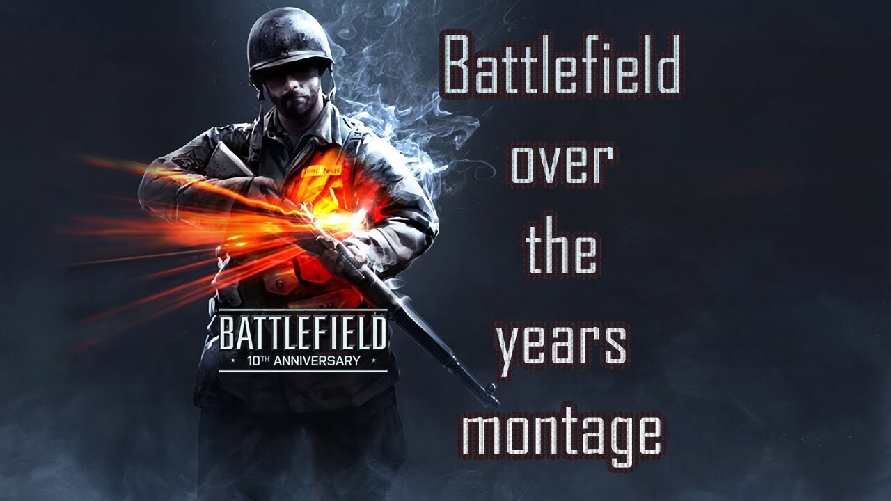 battlefield over the years montage! - youtube