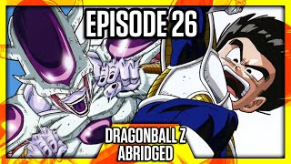 DragonBall Z Abridged: Episode 26 - TeamFourStar (TFS)